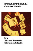 Practical Gaming by Kim Isaac Greenblatt